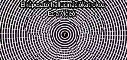 ELKÉPESZTŐ HALLUCINÁCIÓKAT OKOZ EZ A VIDEÓ!