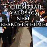 A CHEMTRAIL VALÓSÁG, NEM ÖSSZEESKÜVÉS-ELMÉLET!