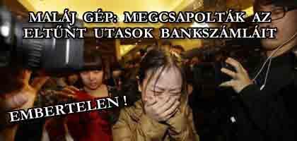 MALÁJ GÉP: MEGCSAPOLTÁK AZ ELTŰNT UTASOK BANKSZÁMLÁIT.