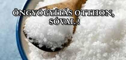 ÖNGYÓGYÍTÁS OTTHON, SÓVAL!