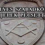 REJTÉLYES SZABADKŐMŰVES JELEK PÉCSETT!