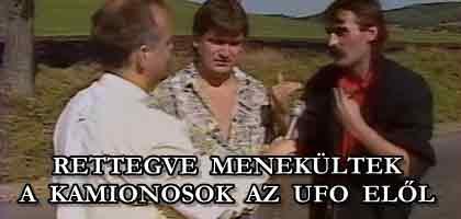 RETTEGVE MENEKÜLTEK A KAMIONOSOK AZ UFO ELŐL.
