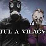 ÉLD TÚL A VILÁGVÉGÉT!