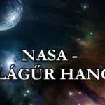 NASA BEMUTATJA – A VILÁGŰR HANGJAI