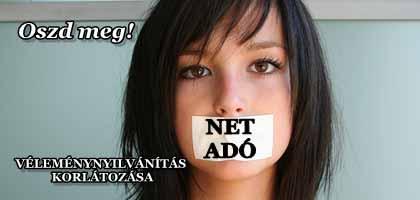 NETADÓ - A VÉLEMÉNYNYILVÁNÍTÁS KORLÁTOZÁSA.