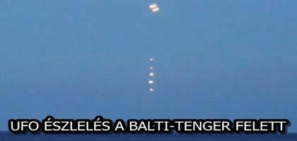 UFO ÉSZLELÉS A BALTI-TENGER FELETT