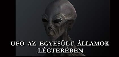 UFO AZ EGYESÜLT ÁLLAMOK LÉGTERÉBEN.