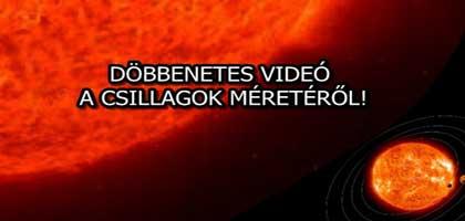 DÖBBENETES VIDEÓ A CSILLAGOK MÉRETÉRŐL!