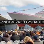 ÍGY TESZNEK VÍZRE EGY HADIHAJÓT! - VIDEÓ