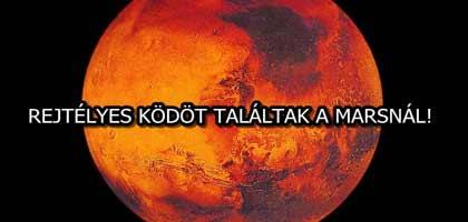 REJTÉLYES KÖDÖT TALÁLTAK A MARSNÁL!