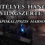 TITOKZATOS HANGOK VILÁGSZERTE.