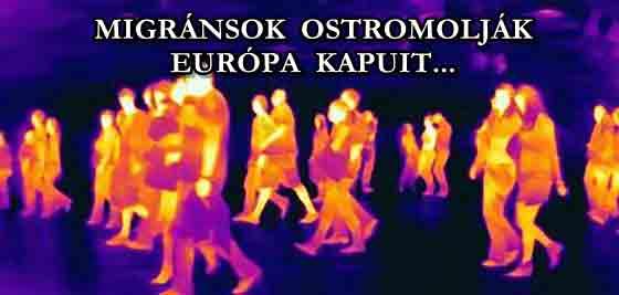 MIGRÁNSOK OSTROMOLJÁK EURÓPA KAPUIT!