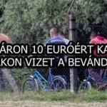 A HATÁRON 10 EURÓÉRT KAPNAK EGY FLAKON VIZET A BEVÁNDORLÓK!