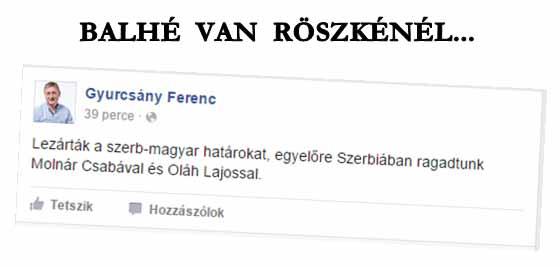 HELYZET VAN RÖSZKÉNÉL.