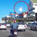 METEOR BANGKOKBAN?