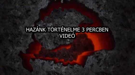 HAZÁNK TÖRTÉNELME 3 PERCBEN - VIDEÓ