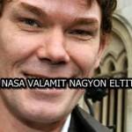 A NASA VALAMIT NAGYON ELTITKOL