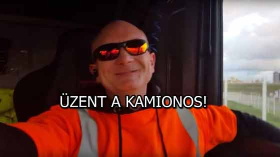 ÜZENT A KAMIONOS!