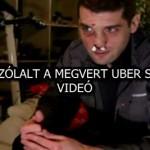 MEGSZÓLALT A MEGVERT UBER SOFŐR - VIDEÓ