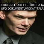 INTERJÚ A HEKKERREL, AKI FELTÖRTE A NASA GÉPEIT, ÉS UFO DOKUMENTUMOKAT TALÁLT