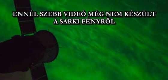 ENNÉL SZEBB VIDEÓ MÉG NEM KÉSZÜLT A SARKI FÉNYRŐL