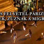 FRISS FELVÉTEL PÁRIZSBÓL – TÖRNEK, ZÚZNAK A MIGRÁNSOK