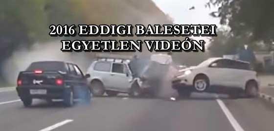 2016 EDDIGI BALESETEI EGYETLEN VIDEÓN