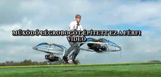 MŰKÖDŐ LÉGROBOGÓT ÉPÍTETT EZ A FÉRFI - VIDEÓ