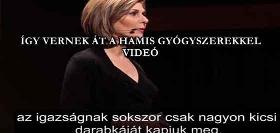 ÍGY VERNEK ÁT A HAMIS GYÓGYSZEREKKEL - VIDEÓ