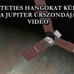 KÍSÉRTETIES HANGOKAT KÜLDÖTT A JUPITER ŰRSZONDÁJA - VIDEÓ