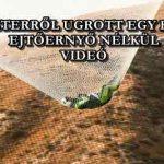 7620 MÉTERRŐL UGROTT EGY HÁLÓBA, EJTŐERNYŐ NÉLKÜL - VIDEÓ
