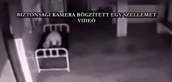 BIZTONSÁGI KAMERA RÖGZÍTETT EGY SZELLEMET - VIDEÓ