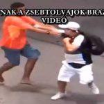 ÍGY LOPNAK A ZSEBTOLVAJOK BRAZÍLIÁBAN - VIDEÓ