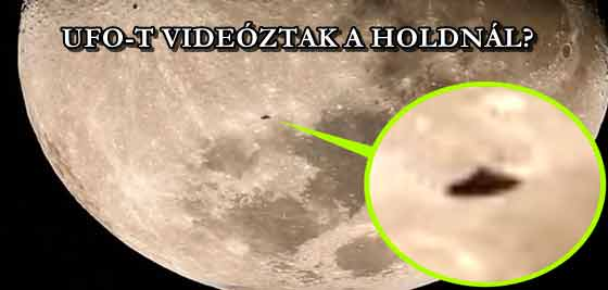 UFO-T VIDEÓZTAK A HOLDNÁL?