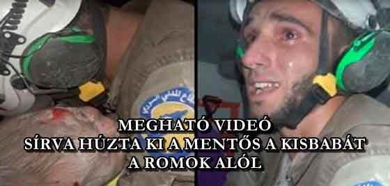 MEGHATÓ VIDEÓ - SÍRVA HÚZTA KI A MENTŐS A KISBABÁT A ROMOK ALÓL