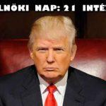 DONALD TRUMP 21 DOLGOT TESZ ELSŐ ELNÖKI NAPJÁN