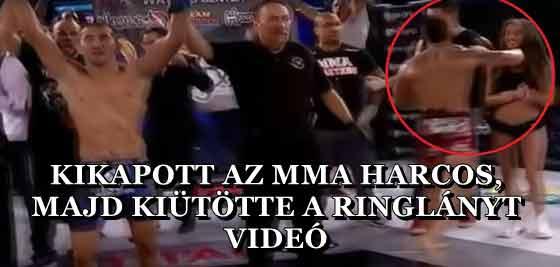 KIKAPOTT AZ MMA HARCOS, MAJD KIÜTÖTTE A RINGLÁNYT - VIDEÓ