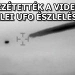 KÖZZÉTETTÉK A VIDEÓT A CHILEI UFO ÉSZLELÉSRŐL - VIDEÓ