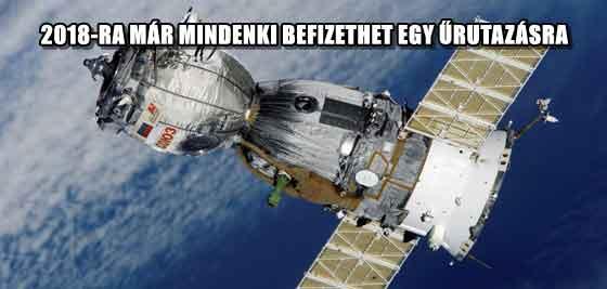 2018-RA MÁR MINDENKI BEFIZETHET EGY ŰRUTAZÁSRA