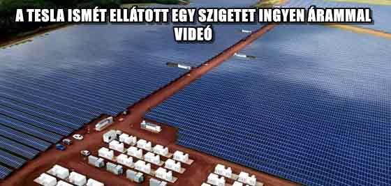 A TESLA ISMÉT ELLÁTOTT EGY SZIGETET INGYEN ÁRAMMAL - VIDEÓ