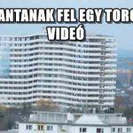 ÍGY ROBBANTANAK FEL EGY TORONYHÁZAT – VIDEÓ