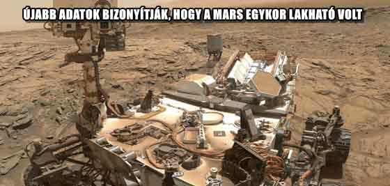 ÚJABB ADATOK BIZONYÍTJÁK, HOGY A MARS EGYKOR LAKHATÓ VOLT