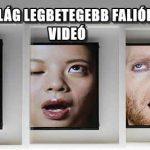 EZ A VILÁG LEGBETEGEBB FALIÓRÁJA - VIDEÓ
