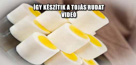 ÍGY KÉSZÍTIK A TOJÁS RUDAT - VIDEÓ