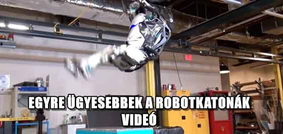 EGYRE ÜGYESEBBEK A ROBOTKATONÁK - VIDEÓ