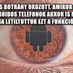 HATALMAS BOTRÁNY OKOZOTT, AMIKOR KIDERÜLT, HOGY AZ ANDROIDOS TELEFONOK AKKOR IS MEGFIGYELTEK, HA LETILTOTTUK EZT A FUNKCIÓT