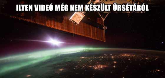 ILYEN VIDEÓ MÉG NEM KÉSZÜLT ŰRSÉTÁRÓL