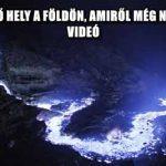 10 ELKÉPESZTŐ HELY A FÖLDÖN, AMIRŐL MÉG NEM HALLOTTÁL - VIDEÓ