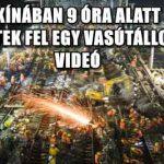 KÍNÁBAN 9 ÓRA ALATT ÉPÍTETTEK FEL EGY VASÚTÁLLOMÁST - VIDEÓ