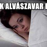 TIPPEK ALVÁSZAVAR ELLEN